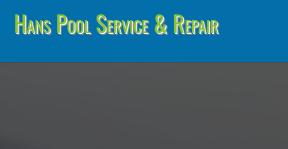 Hans Pool Service & Repair